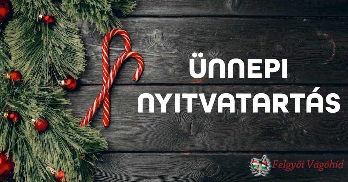 Karácsonyi ünnapi nyitvatartás
